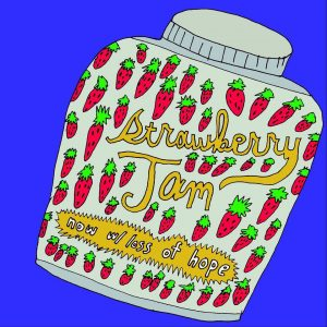 Strawberry Jam: Now with Loss of Hope