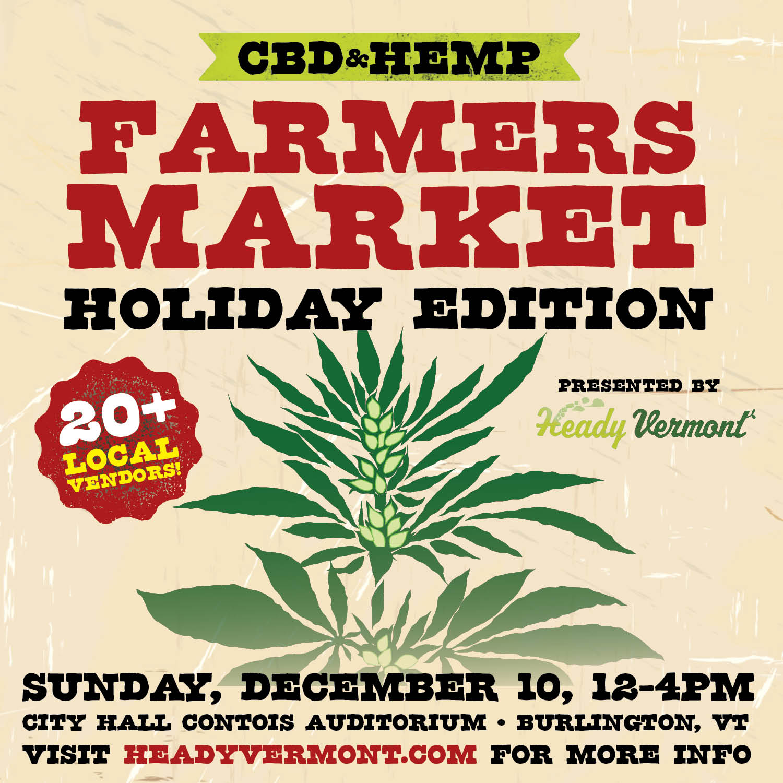 CBD Hemp Farmer's Market HOLIDAY EDITION Burlington Vermont City Hall Contois Auditorium