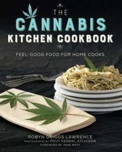 Ten Must Have Cannabis Cookbooks For Your Kitchen Cannabis News Culture Heady Vermont